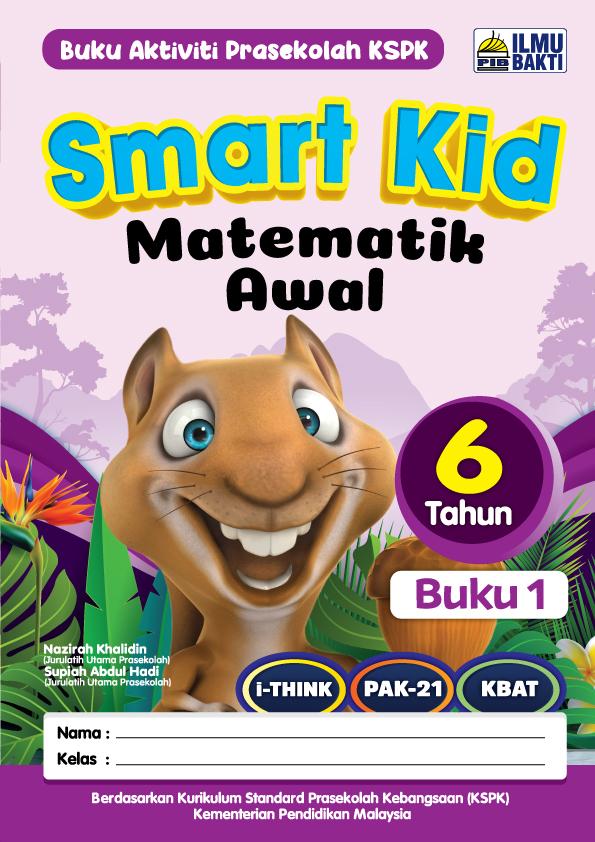 Smart Kid Matematik Awal 6 Tahun (Buku 1)
