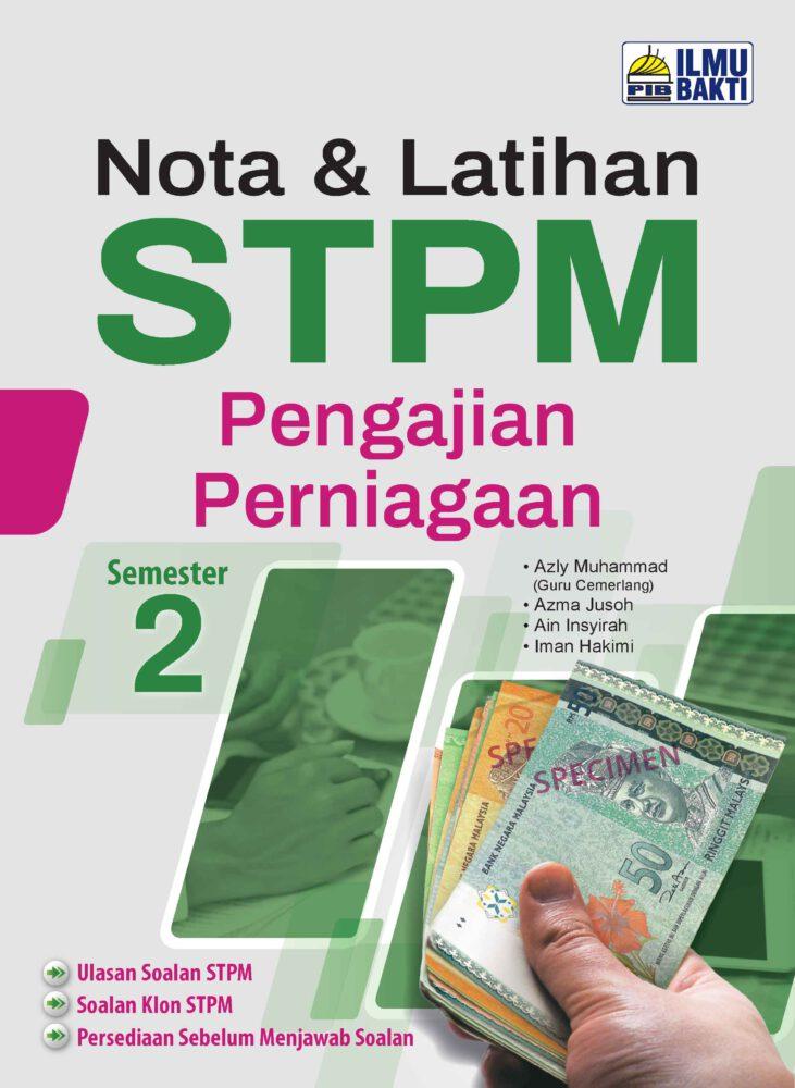 Nota & Latihan STPM Semester 1, 2, 3