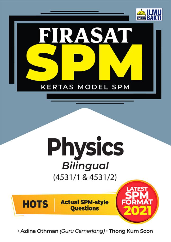 FIRASAT SPM 2021 Physics (Bilingual)