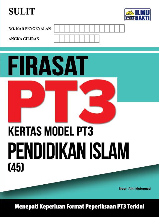 FIRASAT PT3 – Kertas Model PT3 Pendidikan Islam