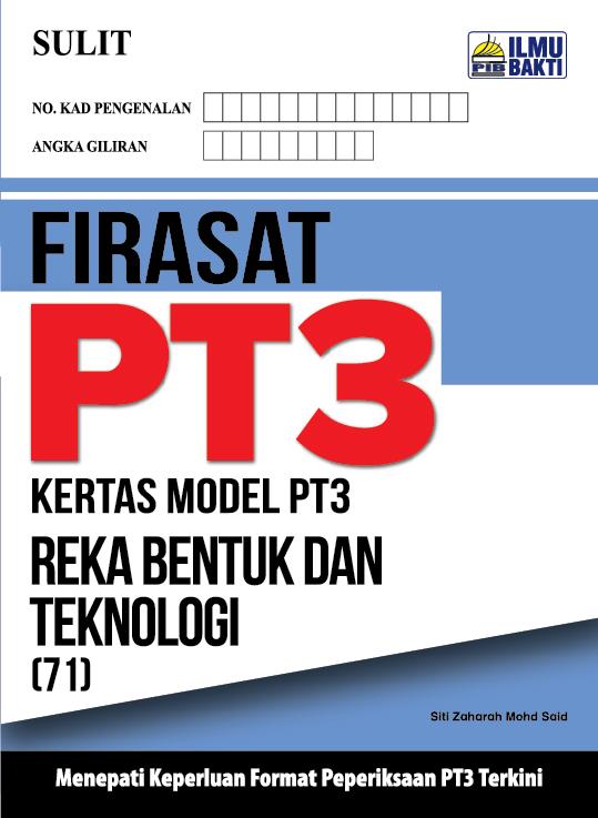 FIRASAT PT3 – Kertas Model PT3 Reka Bentuk dan Teknologi