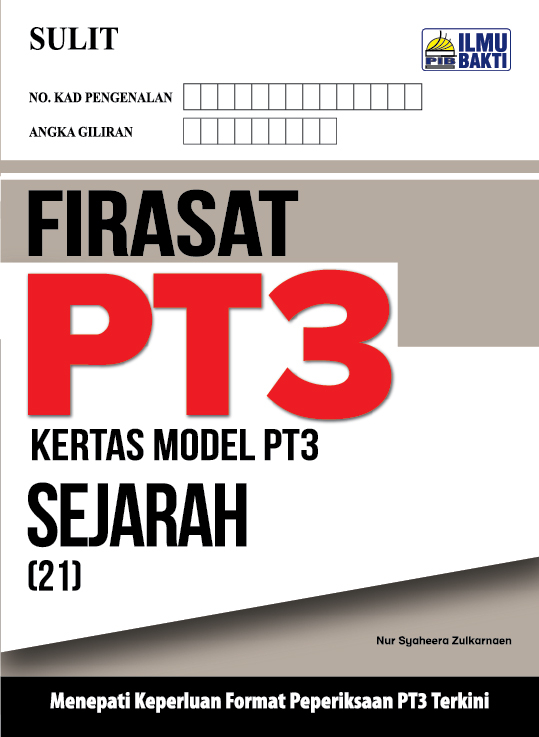 FIRASAT PT3 – Kertas Model PT3 Sejarah