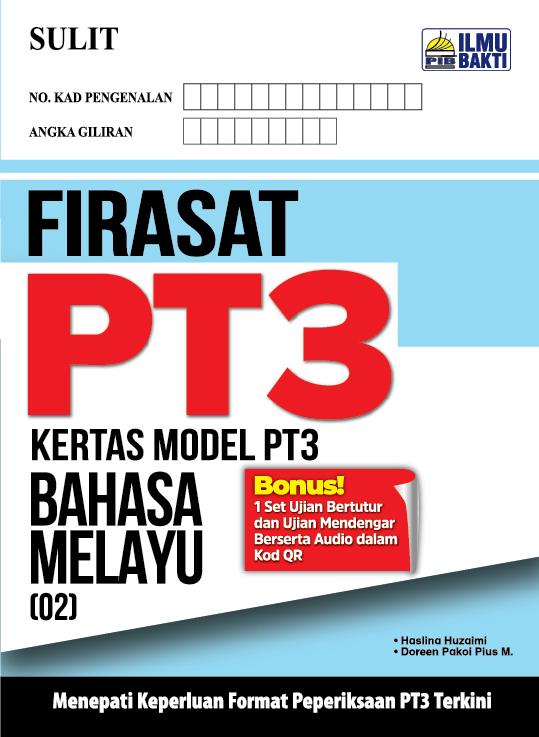 FIRASAT PT3 – Kertas Model PT3 Bahasa Melayu