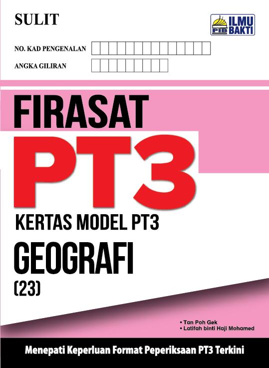 FIRASAT PT3 – Kertas Model PT3 Geografi