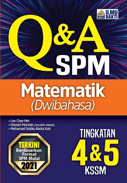 Q&A SPM Matematik (Dwibahasa) Tingkatan 4&5 KSSM