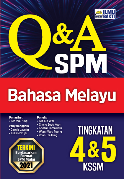 Q&A SPM Bahasa Melayu Tingkatan 4&5 KSSM