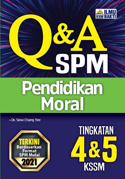 Q&A SPM Pendidikan Moral Tingkatan 4&5 KSSM