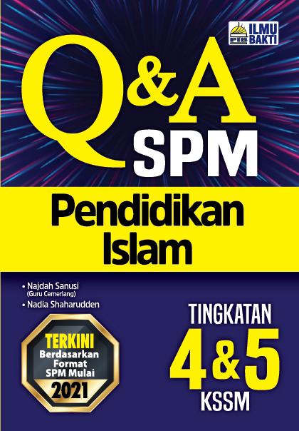 Q&A SPM Pendidikan Islam Tingkatan 4&5 KSSM