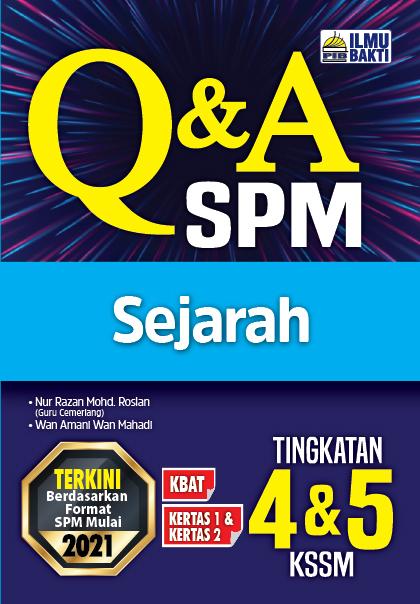 Q&A SPM Sejarah Tingkatan 4&5 KSSM
