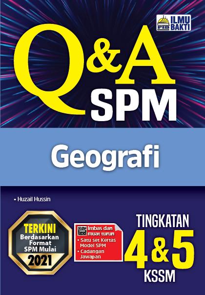 Q&A SPM Geografi Tingkatan 4&5 KSSM