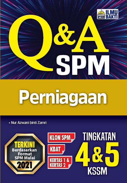 Q&A SPM Perniagaan Tingkatan 4&5 KSSM