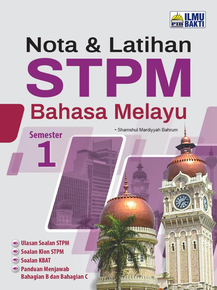 Nota & Latihan STPM Bahasa Melayu Semester 1