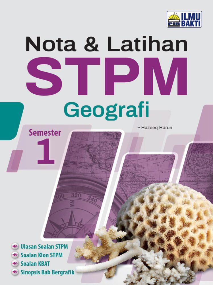 Nota & Latihan STPM Geografi Semester 1