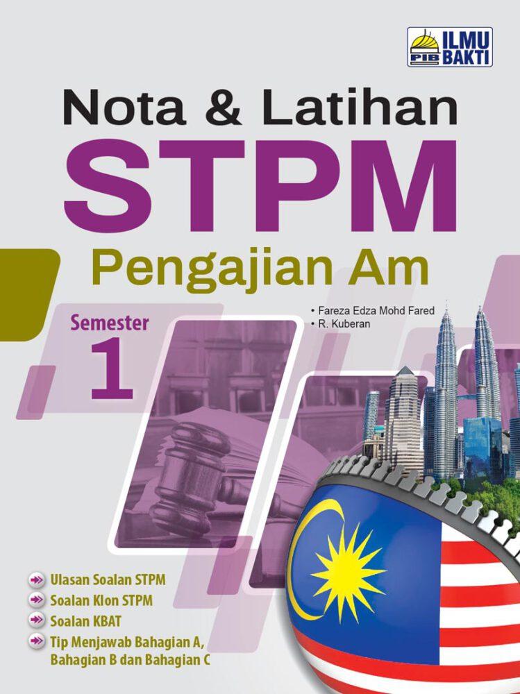 Nota & Latihan STPM Pengajian Am Semester 1