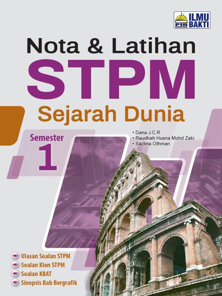Nota & Latihan STPM Sejarah Dunia Semester 1