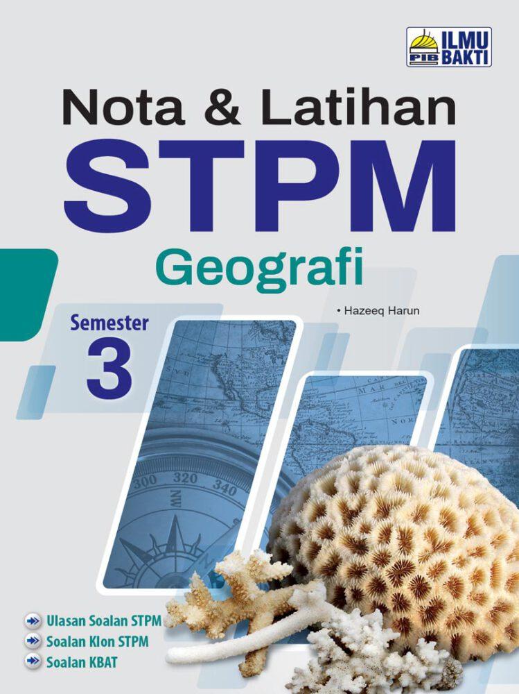 Nota & Latihan STPM Geografi Semester 3