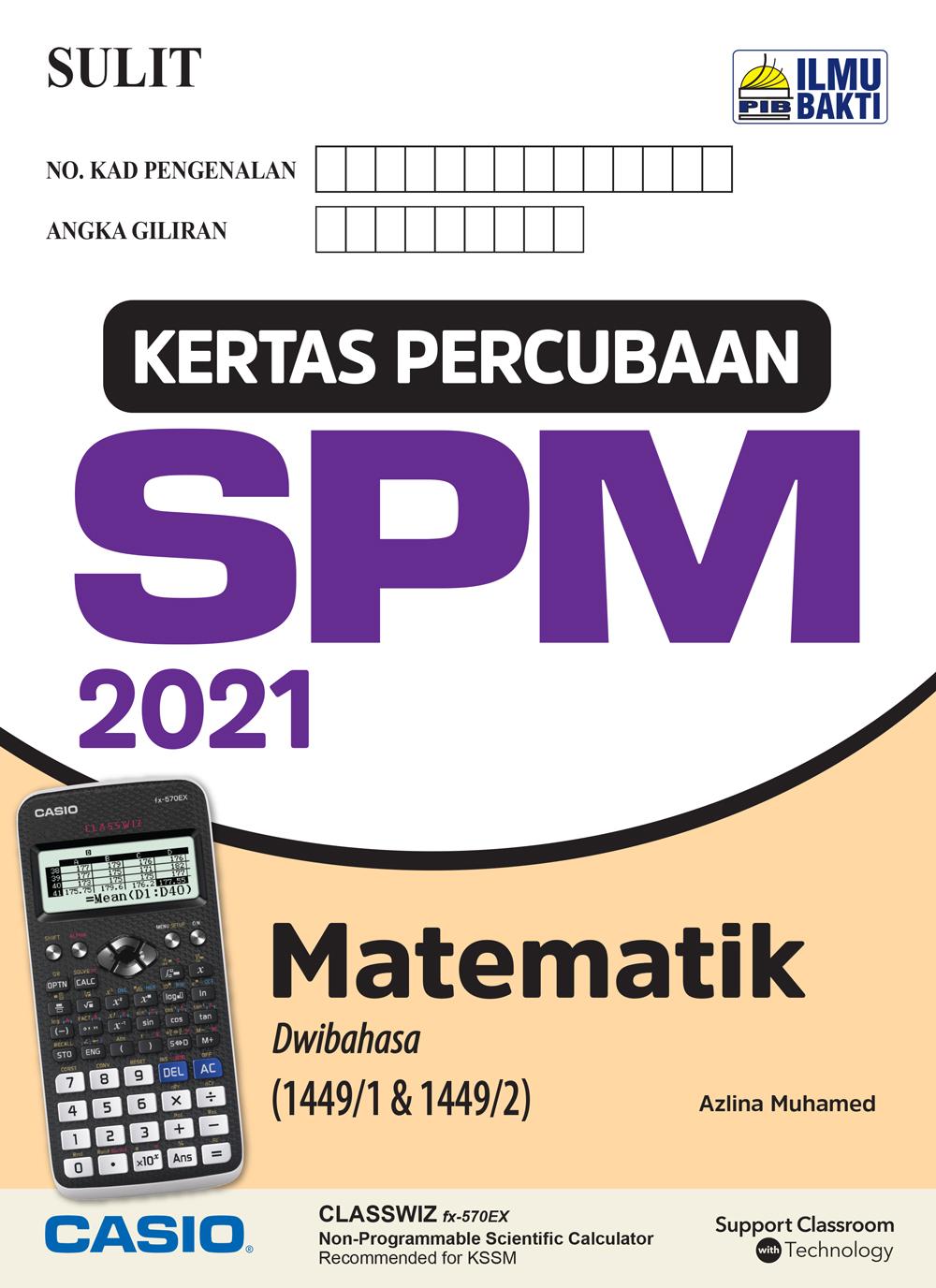 Kertas Percubaan SPM 2021 – Matematik (Dwibahasa)