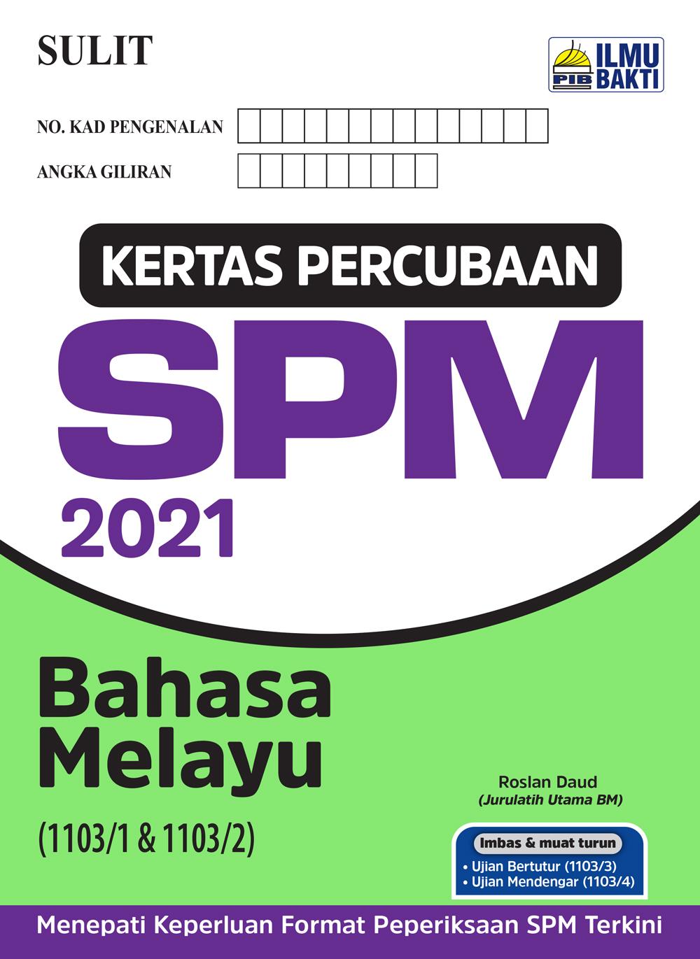 Kertas Percubaan SPM 2021 – Bahasa Melayu