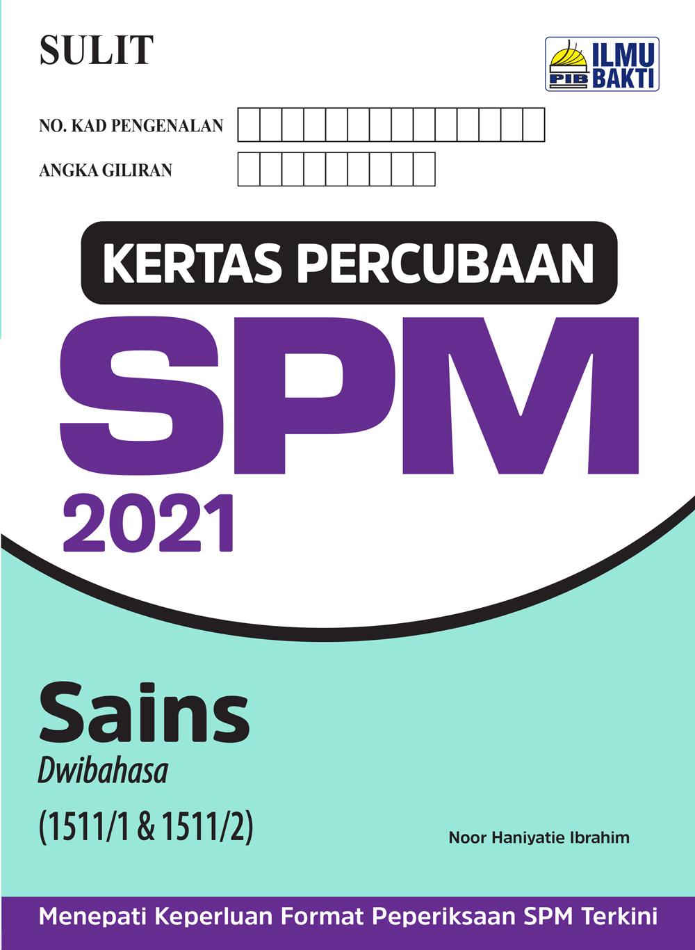 Kertas Percubaan SPM 2021 – Sains (Dwibahasa)