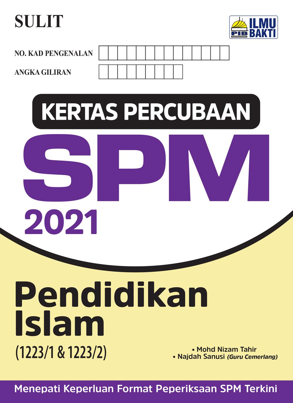 Kertas Percubaan SPM 2021 – Pendidikan Islam